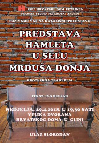 """""""Predstava Hamleta u selu Mrduša Donja"""" u Glini"""
